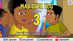 Video (Animation): Splendid TV- Mad Over You Episode 3